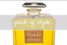 Spoils of Style / by Chanelle Sicard