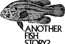BIG Fish Stories and Skinny Dipping Not Allowed / Some people enjoy stretching their stories whether in fishing, gambling or golfing. / by Tully Wise