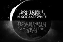 ~Color My World, Greys~