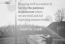 """Quotes About Running / """"The real purpose of running isn't to win a race, it's to test the limits of the human heart."""" Bill Bowerman"""