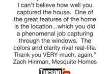 Testimonials For Tucson Video Tours & Real Estate Photography