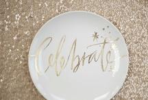 Celebrate- Confetti & Cocktails / by Sasha Farmer