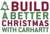 Build a Better Christmas / by Carhartt