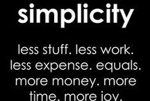 Simplicity, the ultimate sophistication