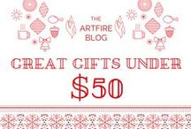 Great Gifts under $50 on ArtFire / A sensational collection of seasonal holiday gift ideas that are sure to please. Find just the right surprise for that special someone on your list this holiday season.