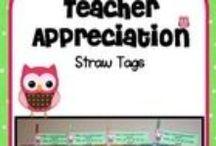 Teacher Appreciation / by Mary Welch