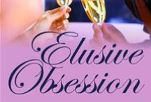 Elusive Obsession / Check out my website judykentrus.com to read an overview of my e-book.  This is a fun romance with a twist.  One reviewer said the story will make you laugh, cry and fall in love.