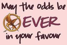 Hunger Games / May the odds be ever in your favor / by Kate Cav