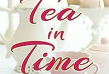 Tea In Time / Samantha Kingsley and Luke O'Ryan's romantic suspense book coming out in August, 2016.