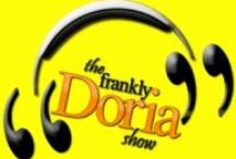 My Show / The Frankly Doria Show is a weekly podcast created and hosted by former TV reporter Mike Doria. The show uses guests, topics, celebrity interviews, comedy and clever nonsense to empower people to live better, more meaningful lives.  Think of it as humorous modern day motivational speaking done in digital. / by Mike Doria