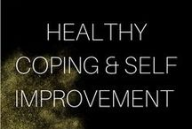Healthy Coping & Self Improvement / Healthy Coping Self Improvement Mental Health tips To be added add me on Pinterest and send me a message