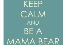 Momma Bears Only / Where your children can't interrupt you & you can take a mini vacation of wishful thinking... and relating to others who are thinking like you! (oh, and cute guys too!).