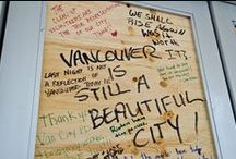 Vancouver I Love You / by Kelly Marion