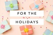 For The Holidays / Holiday crafts, tutorials, recipes and more