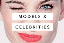 Inspirational People / Inspirational models and celebrities