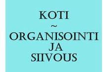 Home - Organize & Household / Koti - Organisointi ja siivous