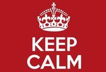 ~ KEEP CALM and... ~