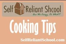 Cooking Tips / Information to get things done in the kitchen faster and better! / by Self Reliant School
