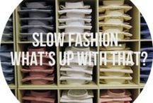 SLOW FASHION INSPIRATION / articles and other information pertaining to slow fashion, conscious clothing, hand made supporter