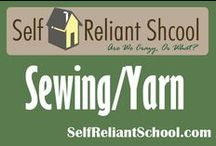 Sewing/Yarn / How to sew, knit and crochet. / by Self Reliant School