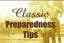 Classic Preparedness Tips / Oldies but goodies! Older preparedness blog posts you may have missed. / by Self Reliant School