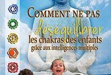 chakras et intelligences multiples / chakras et intelligences multiples des enfants et des adultes