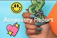 Accessory Report / When it comes to accessories, more is more.