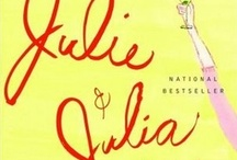 Julie and Julia / by Julie Rouse
