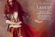 Taurus Girl / follow zodiacchic.tumblr.com for more! / by Briana Medwechuk