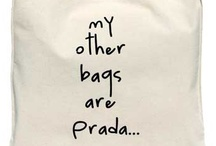 My Other Bags are...