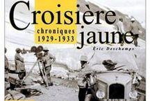 Citroën - Les Croisières Noire & Jaune  / La Croisière Jaune, qui se déroule du 4 avril 1931 au 12 février 1932, connue également sous le nom de « Mission Centre-Asie » ou encore « 3e mission G.M. Haardt – Audouin-Dubreuil », est l'un des raids automobiles organisés par André Citroën. Il s'agit plus particulièrement de sa troisième expédition motorisée, la première étant la traversée du Sahara et la seconde, la Croisière noire (28 octobre 1924 au 26 juin 1925).