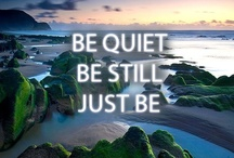 Mindfulness Quotes / Spiritual Expressions, Mindfulness Practices, and Meditation