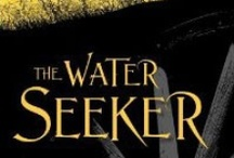 THE WATER SEEKER / THE WATER SEEKER by Kimberly Willis Holt