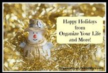 Organize - Holidays / How to get organized for the holidays