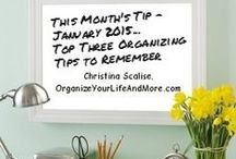 Organize - Monthly Tips from OYLAM / Monthly Organizing Tips From OrganizeYourLifeAndMore.com