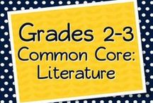 Grades 2-3 Literature, Reading, and Literacy / Products, teaching materials, freebies, ideas, anchor charts, projects, and more for teaching the Grades 2-3 Common Core Text Exemplars (and books that should be Text Exemplars) / by Elementary Solutions
