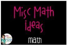 Math: Misc Math Ideas / All things math, anchor charts, games, books, worksheets