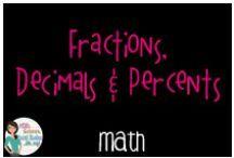 Math:  Fractions, Decimals and Percents / All things fractions, decimals and percents (also LCM, GCF)