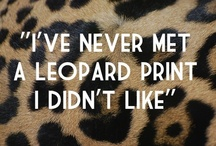 My Favourite 'Neutral' / To know me is to know my innate love of all things leopard print. It truly is my favourite 'neutral'. After all, to see a Big Cat in the wild - from snow to jungle - you would see that no matter what the landscape, they seem to be quite at home & blend right in...