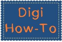 Digi How-To