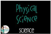 Science - Physical Science / Everything to do with Physical Science