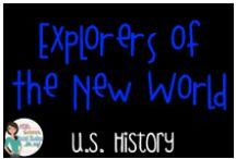US History - Explorers of the New World / Everything to do with the European explorers that came to North America
