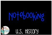US History - Notebooking / Everything about Notebooking for a US History class
