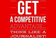 Think Like A Journalist Quotes & Tips