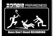 In case of zombie... / by Linda Ackels