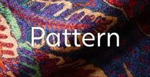 Inspired By: Pattern / Patterns to inspire.