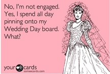 Yes I do! / I'm not about to get married...but I will...someday