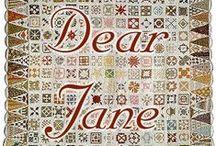 Dear Jane / My current obsession. / by Rachel Newby Washington