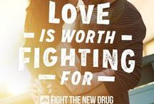 Fight for LOVE / Become a Fighter and fight for LOVE with Fight the New Drug! http://fightthenewdrug.org/