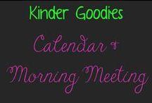 kinder goodies (calendar & morning meeting) / by Amy Mc